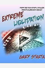 Extreme Liquidation: Caitlin Diggs Series #2