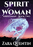 Spirit Woman: Airwoman: Book 2
