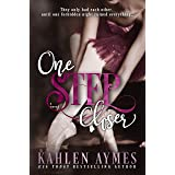 One Step Closer: (A Second Chance, Stand-Alone Romance.)