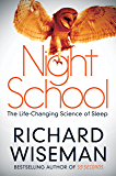 Night School: Wake up to the power of sleep (English Edition)