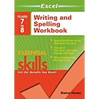 Excel Essential Skills: Writing and Spelling Workbook Years 7-8