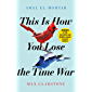 This is How You Lose the Time War: An epic time-travelling love story, winner of the Hugo and Nebula Awards for Best Novella (English Edition)