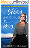 A Western Mail Order Bride Christian Romance: Katie's Leap of Faith Across the Dakotas' Plains (Clean and Wholesome…
