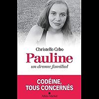 Pauline un drame familial : Codéine tous concernés