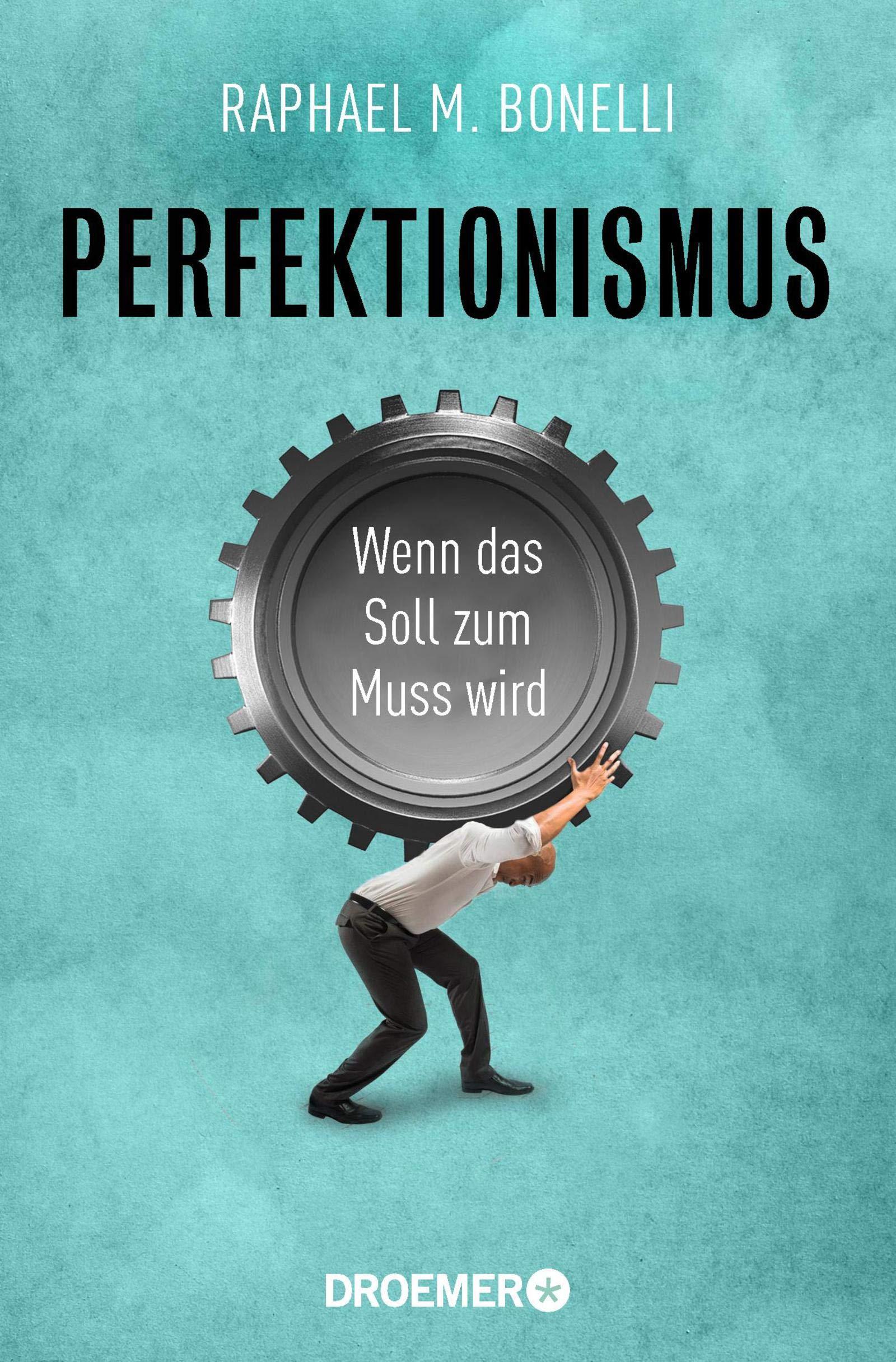 Perfektionismus  Wenn Das Soll Zum Muss Wird