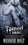 Tamed (Rawhide Book 9)