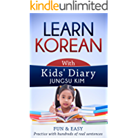 Learn Korean with Kid's Diary: Essential Guide to Learning Languages, Hangul