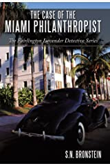 The Case of the Miami Philanthropist: The Fairlington Lavender Detective Series Kindle Edition