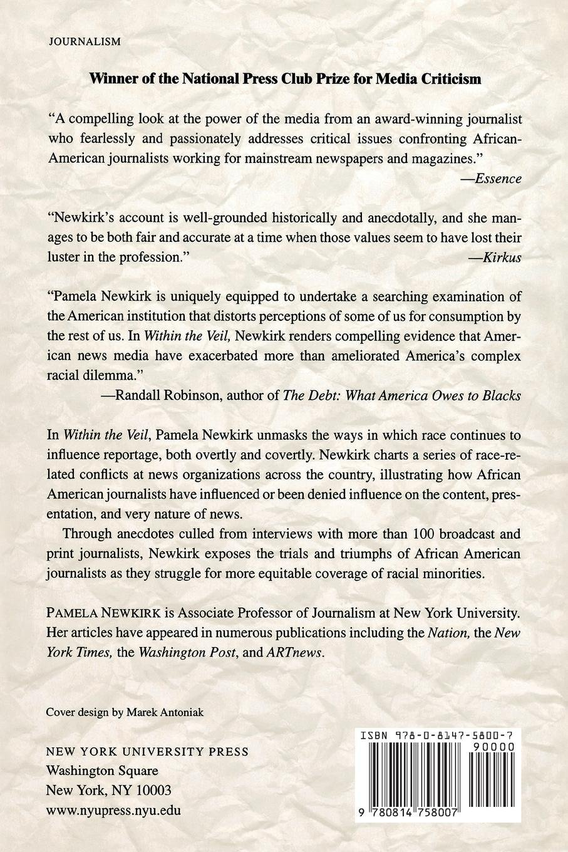 Within the Veil: Black Journalists, White Media: Amazon.co.uk: Pamela  Newkirk: 9780814758007: Books