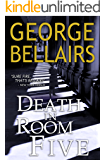 Death in Room Five (A Chief Inspector Littlejohn Mystery Book 21)