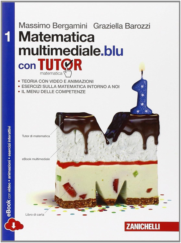 Matematica multimediale.blu vol.1