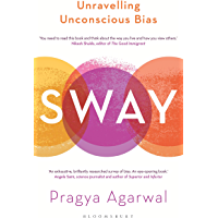 Sway: Unravelling Unconscious Bias (English Edition)