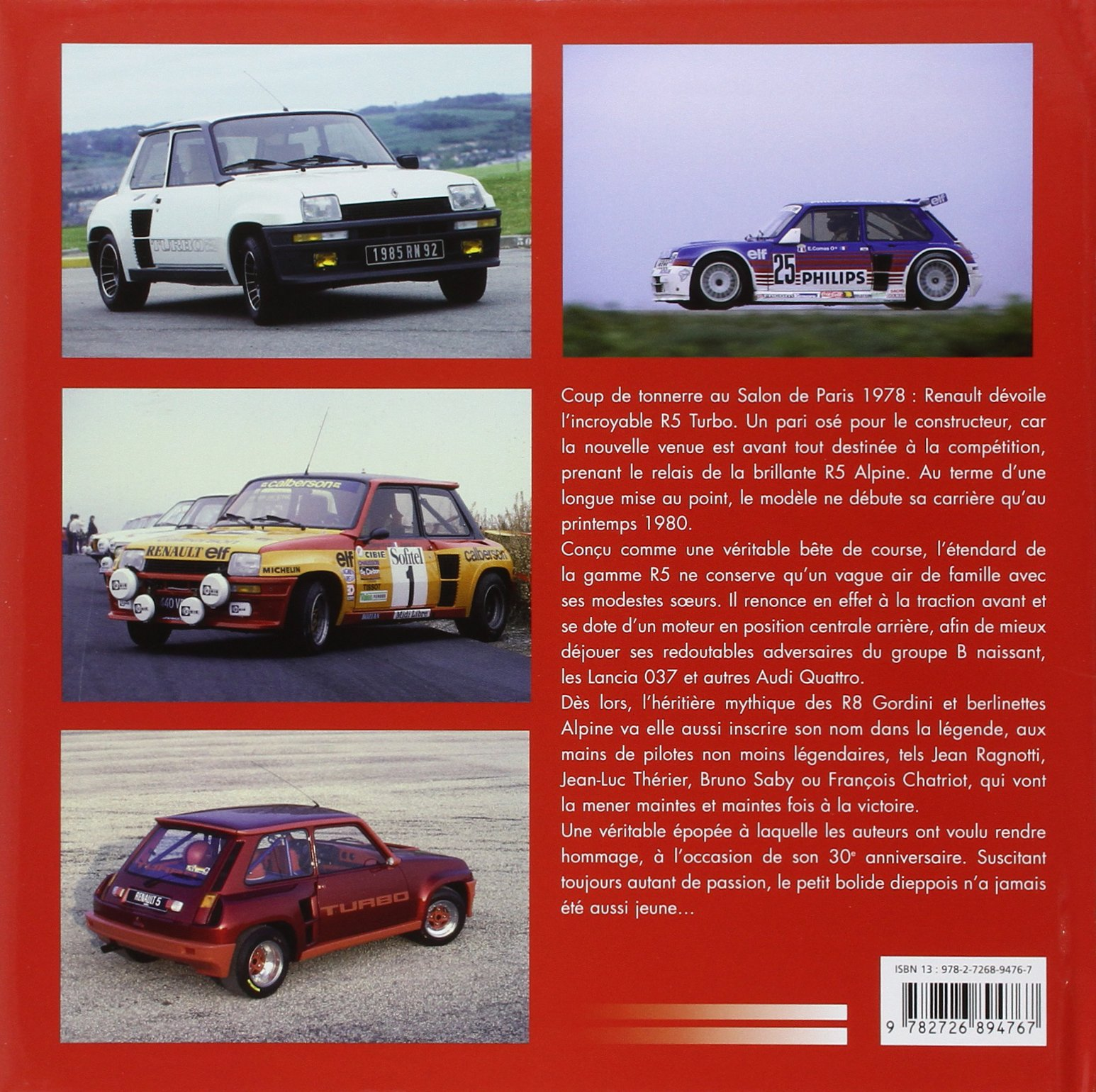 Renault 5 Turbo : Lenfant terrible de la régie: Amazon.es: Xavier Chauvin, Bernard Canonne, François Chatriot: Libros en idiomas extranjeros