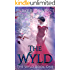 The Wyld: A Fantasy Romance