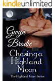 Chasing a Highland Moon (The Highland Moon Series Book 3)