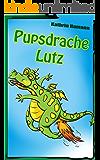 Der Pupsdrache Lutz: Witzig, süß, voller Spaß