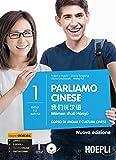 Parliamo cinese. Corso di lingua e cultura cinese: 1