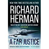 """A Far Justice: """"One of the best adventure writers around"""" - Clive Cussler"""