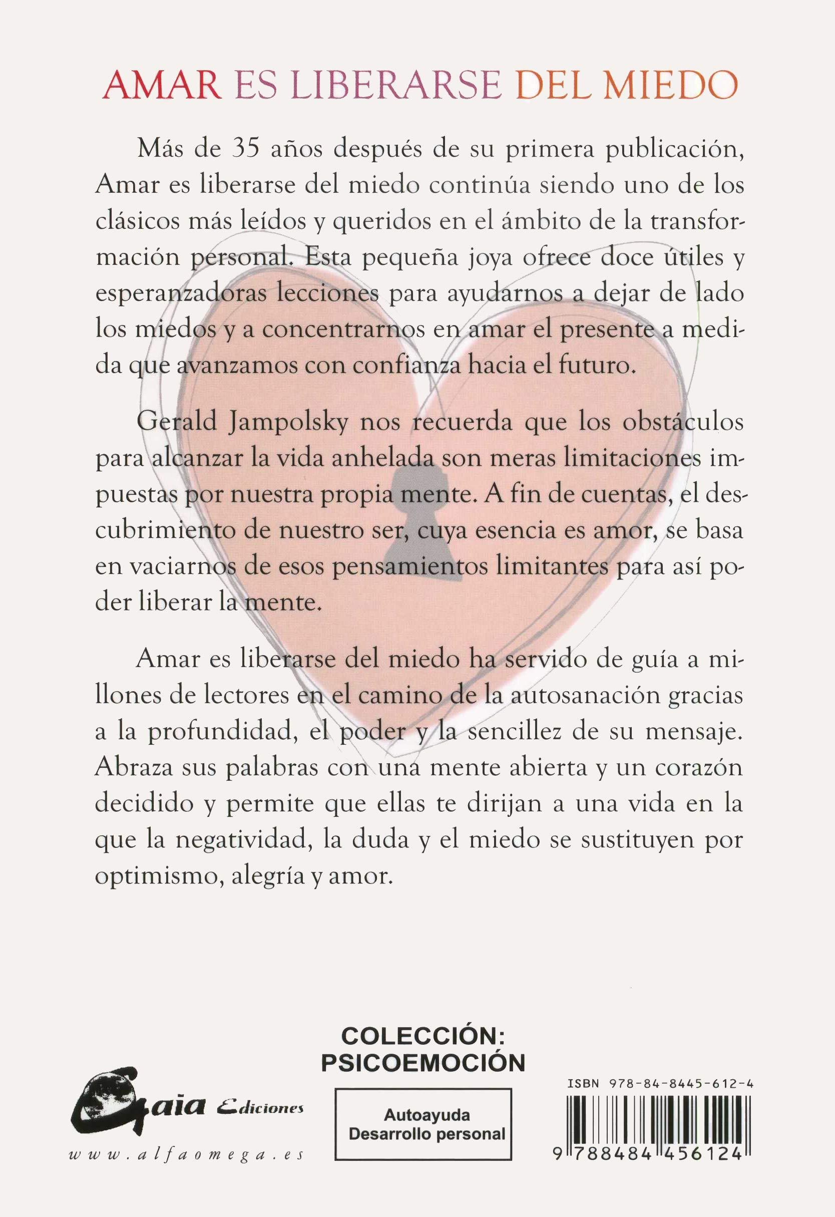 Amar es liberarse del miedo (Psicoemoción): Amazon.es: Gerald G ...
