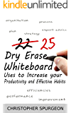 25 Dry Erase Whiteboard Uses to Increase your Productivity and Effective Habits