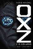 OXZ e o Colapso: 2 | Livro Vento