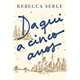 Daqui a cinco anos (Portuguese Edition)