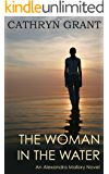 The Woman In the Water (A Psychological Suspense Novel) (Alexandra Mallory Book 2)