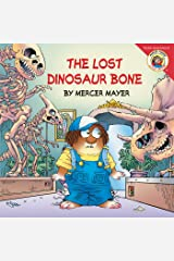 Little Critter: The Lost Dinosaur Bone Kindle Edition