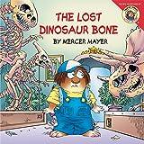 Little Critter: The Lost Dinosaur Bone