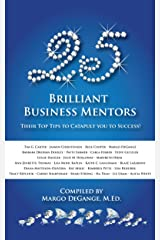 25 Brilliant Business Mentors: Their Top Tips to Catapult You to Success Kindle Edition
