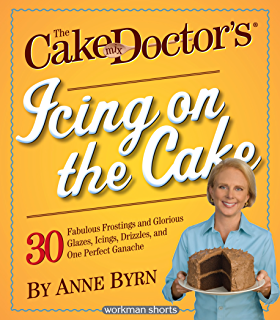 Amazon comfort food from the dinner doctor ebook anne byrn the cake mix doctors icing on the cake 30 fabulous frostings and glorious glazes fandeluxe Choice Image