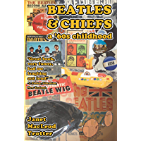 Beatles & Chiefs: a '60s Childhood