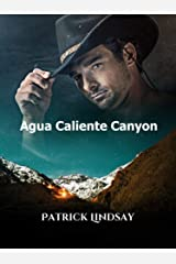 Agua Caliente Canyon: This Time It's Personal (Chance Reilly Book 3) Kindle Edition