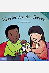 Worries Are Not Forever (Best Behavior®) Kindle Edition