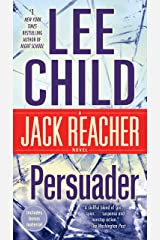 Persuader (Jack Reacher, Book 7) Kindle Edition