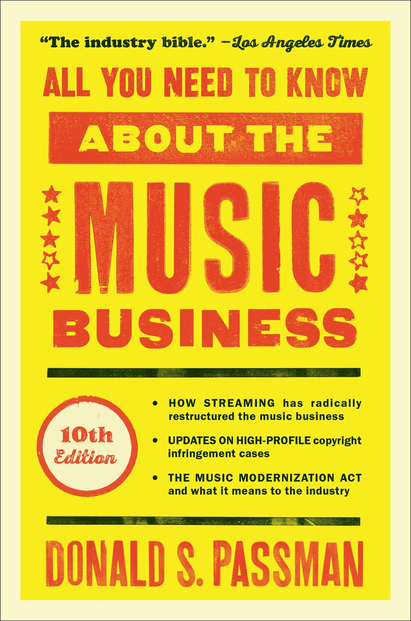 All You Need to Know About the Music Business: 10th Edition by Simon & Schuster