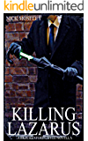 Killing Lazarus (The Brackenford Cycle)