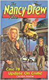 Update on Crime (Nancy Drew Files Book 78)