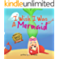 I Wish I Was A Mermaid: A Hilarious Book About Imagination And Adventure For Kids Age 3-5
