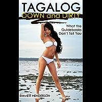 Tagalog Down & Dirty (English Edition)