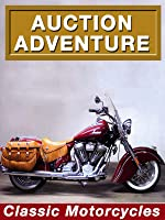 Auction Adventure: Classic Motorcycles