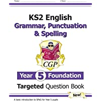 New KS2 English Targeted Question Book: Grammar, Punctuation & Spelling - Year 5 Foundation