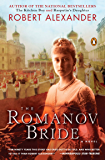 The Romanov Bride: A Novel (A Romanov Novel Book 3)