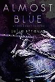 Almost Blue (The Oro Beach Series)
