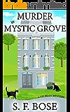 Murder in Mystic Grove (A Liz Bean Mystery Book 2)