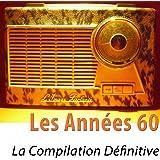Les années 60 (La compilation définitive) [100 tubes remasterisés]