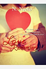 Love Remembers Kindle Edition