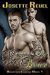 A Second Life As A Bear: Dásreach Council Novels 4 Kindle Edition