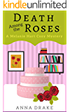 Death Among the Roses: A Melanie Hart Mystery (Melanie Hart Mysteries Book 1)