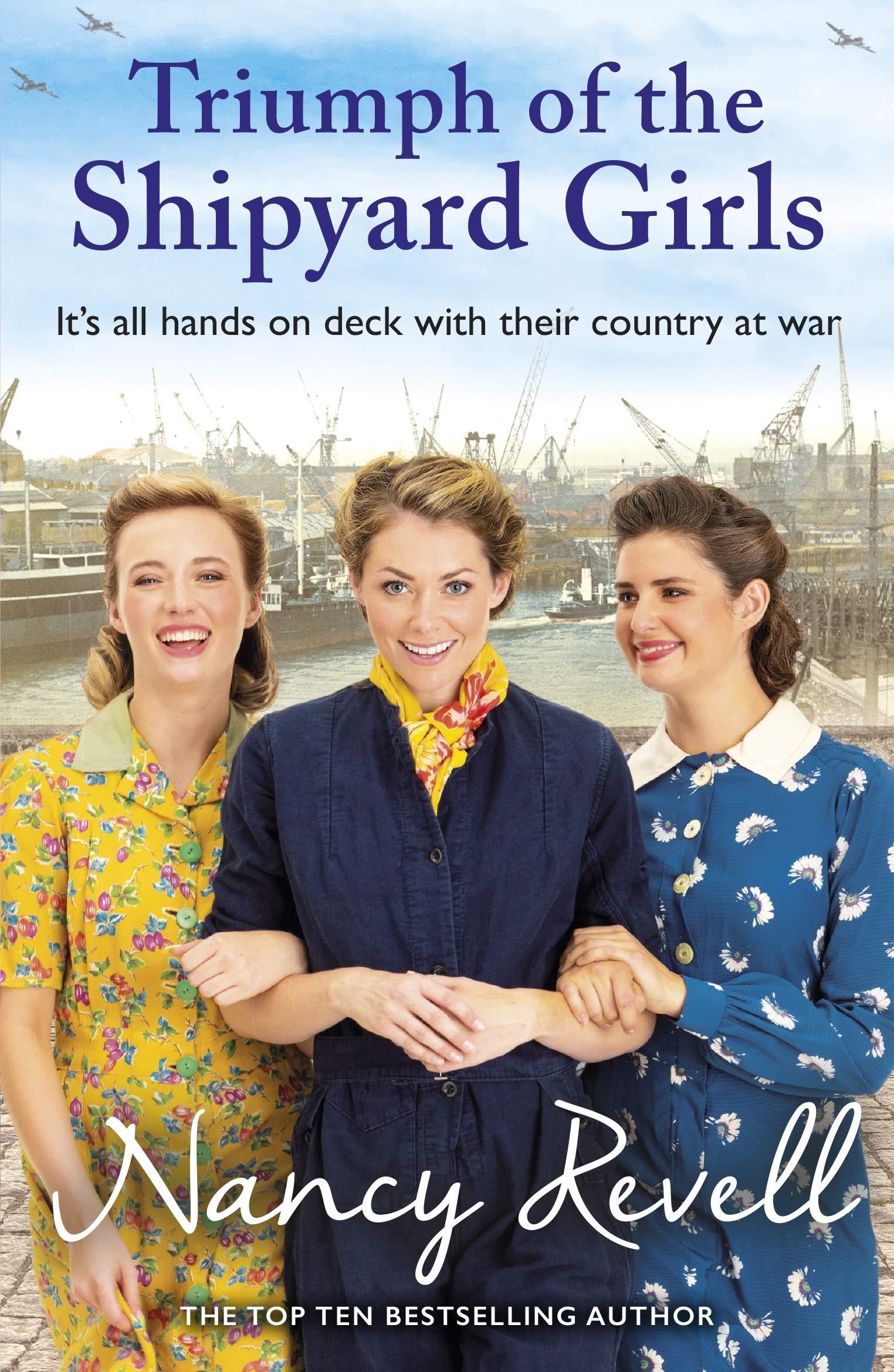 Triumph of the Shipyard Girls: 8 (The Shipyard Girls Series): Amazon.co.uk:  Revell, Nancy: 9781787464261: Books